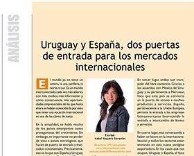 """""""Uruguay y España, dos puertas de entrada para los mercados internacionales"""""""